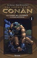 Las crónicas de Conan, Vol 1: La Torre del Elefante y otras historias (Conan el Bárbaro #1-8)
