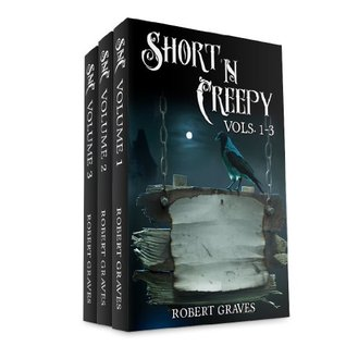 ***Boxed Set*** Short 'N Creepy Volumes 1-3 (Short and Twisted Tales (Horror Stories))
