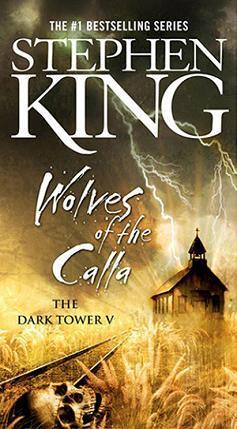 Stephen King - (The Dark Tower 5) Wolves of the Calla