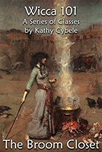 The Broom Closet (Wicca 101 - Lecture Series Book 11)