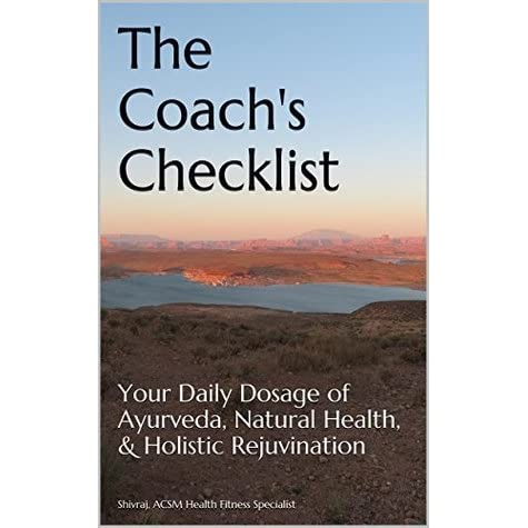 The Coach's Checklist: Your Daily Dosage of Ayurveda
