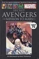 Secret Avengers Vol. 1: Mission to Mars (Marvel Ultimate Graphic Novel Collection #62)