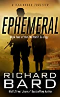 Ephemeral (Brainrush, #5, The Everlast Duology, #2)