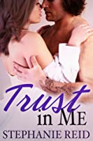 Trust in Me (Protector, #2)