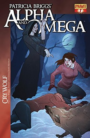 Patricia Briggs' Alpha and Omega: Cry Wolf #7