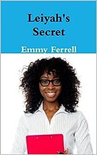 Leiyah's Secret