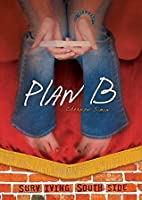 Plan B (Surviving Southside)