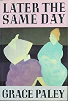 Later the Same Day: Stories
