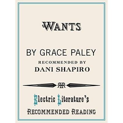 Wants By Grace Paley