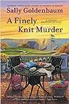 A Finely Knit Murder (Seaside Knitters Mystery, #9)