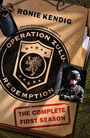 Operation Zulu Redemption - Complete Season 1