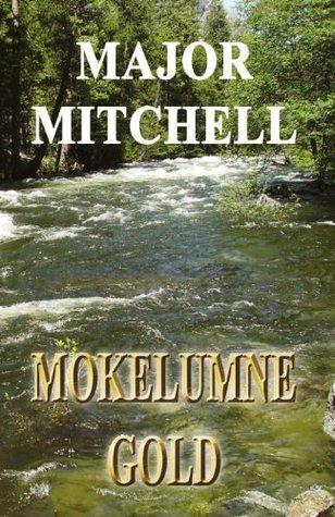 Mokelumne Gold (The Dona Book 2)