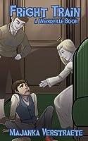 Fright Train (Weirdville Book 3)
