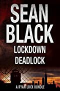 Ryan Lock Boxset One: Lockdown & Deadlock
