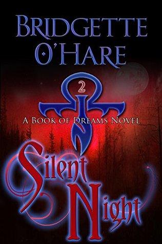 Silent Night (Book of Dreams #2)