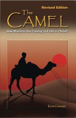 The Camel: How Muslims Are Coming to Faith in Christ!