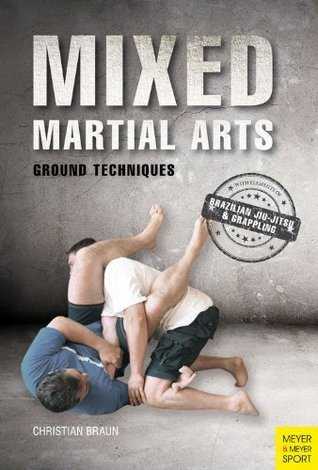 Mixed Martial Arts - Ground Techniques - 3rd Edition (2014)