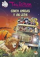 Cinco amigas y un león (Tea Stilton #17)