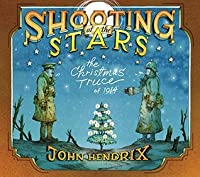 Shooting at the Stars: The Christmas Truce of 1914