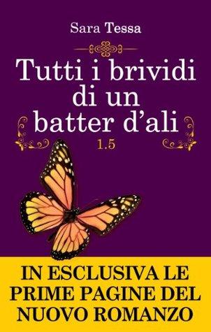 Tutti I Brividi Di Un Batter D Ali By Sara Tessa