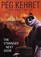 The Stranger Next Door (Pete the Cat)