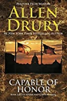 Capable of Honor (Advise and Consent Book 3)