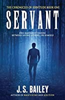 Servant (The Chronicles of Servitude, #1)