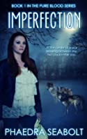 Imperfection (Pure Blood #1)