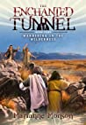 The Enchanted Tunnel, Book 3:  Journey to Jerusalem