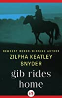 Gib Rides Home (The Gib Series, 1)