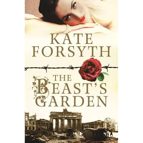 The Beast S Garden By Kate Forsyth