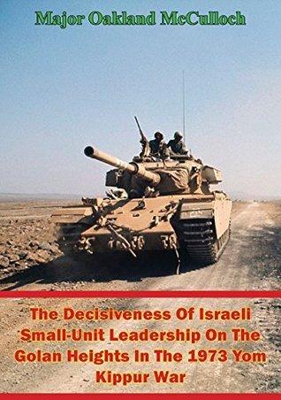 The Decisiveness Of Israeli Sma - Major Oakland McCulloch