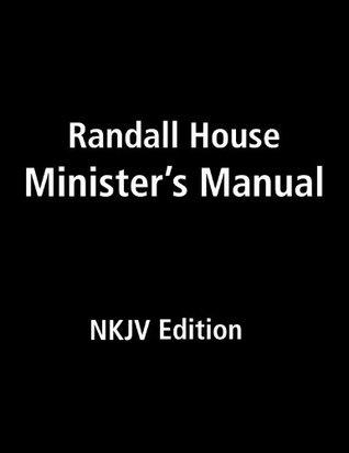 Randall House Minister's Manual NKJV Edition