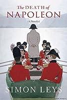 The Death of Napoleon: A Novella
