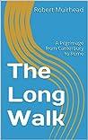 The Long Walk by Robert Muirhead
