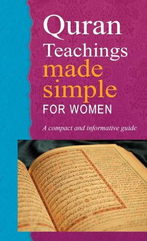 Quran Teaching Made Simple for Women (Goodword Books): Islamic Children's Books on the Quran, the Hadith and the Prophet Muhammad