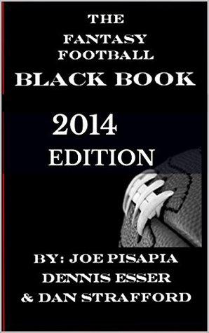 The Fantasy Football Black Book 2014 Edition