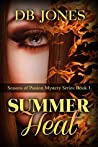 Summer Heat (Seasons of Passion #1)