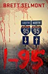 I-95: The Prequel (Road Series #3)