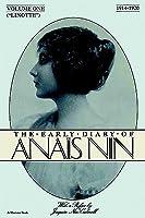 The Early Diary of Anais Nin, Vol. 1 (1914-1920)