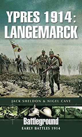 Ypres 1914  Langemarck (Battleground Europe)
