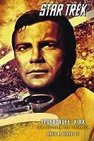 Feuertaufe: Kirk - Der Leitstern des Verirrten (Star Trek: Crucible, #3)