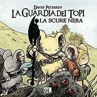 La Guardia dei Topi: La Scure Nera (Mouse Guard, #0.5)