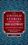 The Untold Stories of Broadway, Volume 2 PART 2