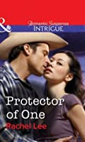 Protector of One (Mills & Boon Intrigue) (Conard County: The Next Generation Book 20)