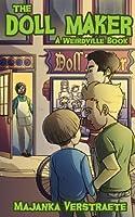 The Doll Maker (Weirdville Book 1)