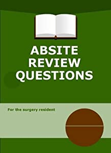 ABSITE Review Questions Anesthesia