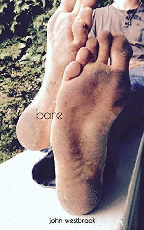 bare (bare.foot.prints Book 1)  by  John Westbrook