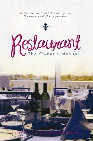Restaurant The Owner S Manual A Guide To Staff Training For