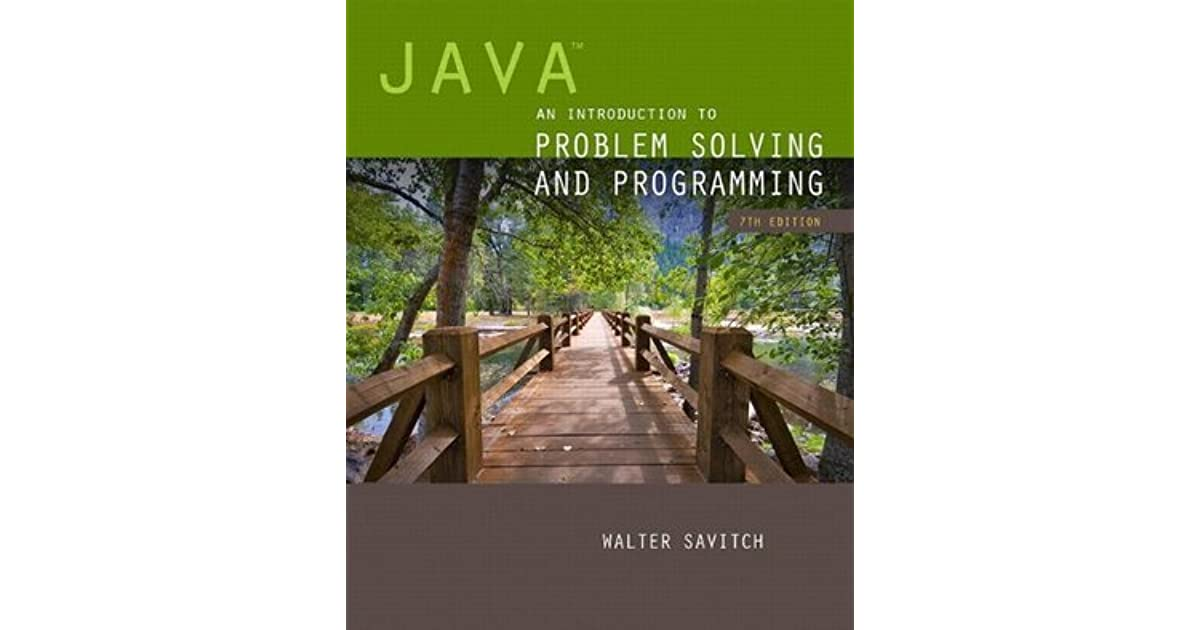 Java an introduction to problem solving and programming by walter java an introduction to problem solving and programming by walter savitch fandeluxe Choice Image